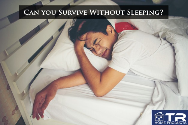 can you survive without sleeping